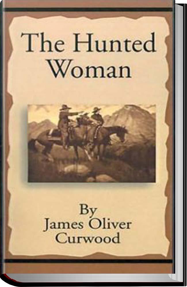کتاب The Hunted Woman